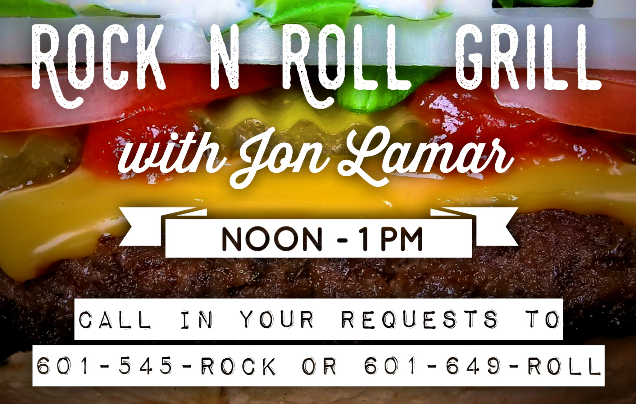 Request a song during the Rock n Roll Grill with Jon Lamar